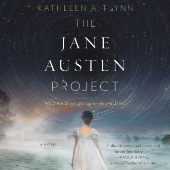 Jane Austen Project: A Novel, Kathleen A. Flynn