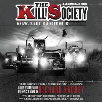 Kill Society: A Sandman Slim Novel, Richard Kadrey