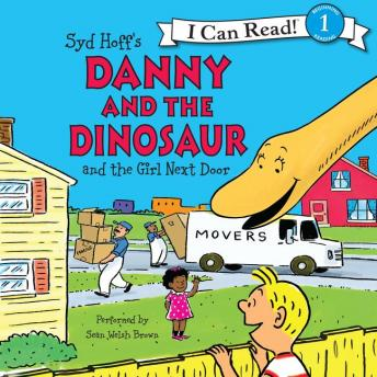 Danny and the Dinosaur and the Girl Next Door, Syd Hoff