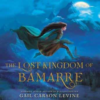 Lost Kingdom of Bamarre, Gail Levine