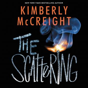 Scattering, Kimberly McCreight