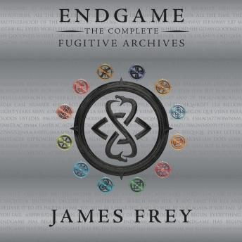 Endgame: The Complete Fugitive Archives, James Frey