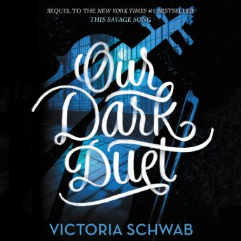 Our Dark Duet, Victoria Schwab