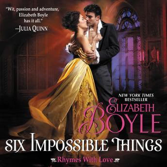 Six Impossible Things: Rhymes With Love, Elizabeth Boyle
