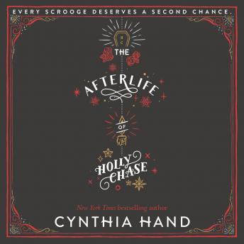 Afterlife of Holly Chase, Cynthia Hand