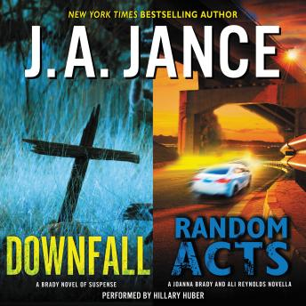 Downfall + Random Acts: A Brad Novel of Suspense