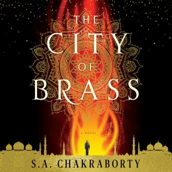 Download City of Brass: A Novel by S. A. Chakraborty