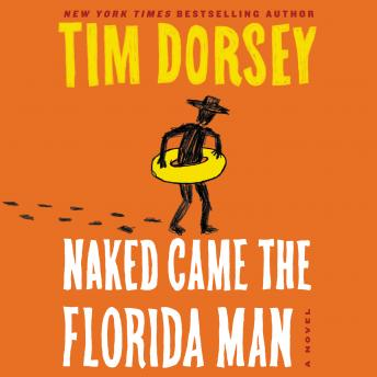 Naked Came the Florida Man: A Novel