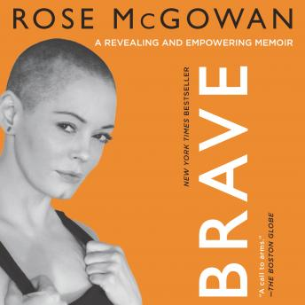 BRAVE, Rose McGowan