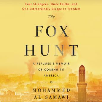 The Fox Hunt: A Refugee's Memoir of Coming to America
