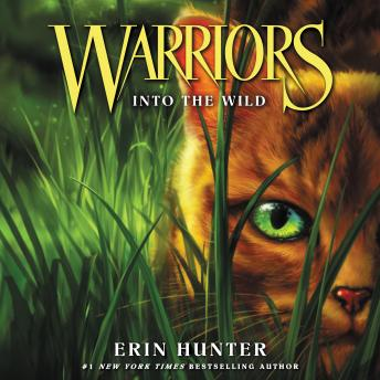 Warriors #1: Into the Wild, Erin Hunter