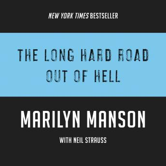 Long Hard Road Out of Hell, Marilyn Manson, Neil Strauss