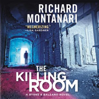 Killing Room: A Balzano & Byrne Novel, Richard Montanari