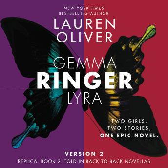 Ringer, Version 2: Replica, Book 2. Told in Back to Back Novellas