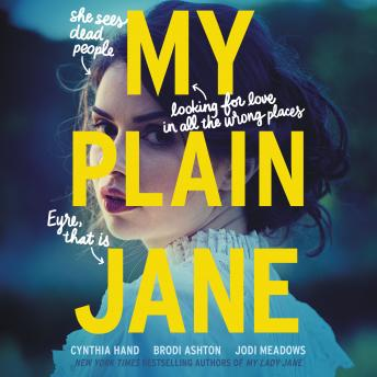My Plain Jane, Jodi Meadows, Brodi Ashton, Cynthia Hand