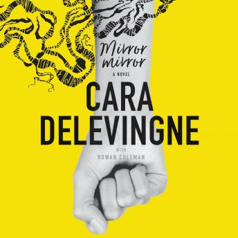 Mirror, Mirror: A Novel, Cara Delevingne