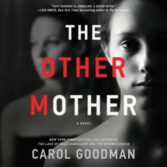 Other Mother: A Novel, Carol Goodman
