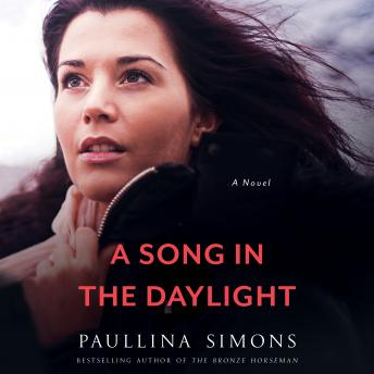 A Song in the Daylight: A Novel