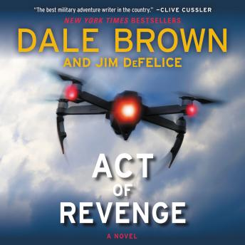 Download Act of Revenge: A Novel by Dale Brown, Jim DeFelice