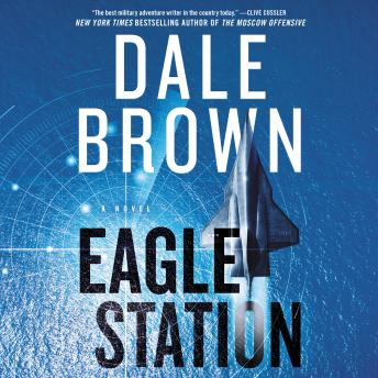 Download Eagle Station: A Novel by Dale Brown