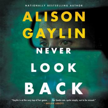 Never Look Back: A Novel
