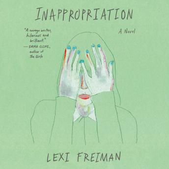Inappropriation: A Novel