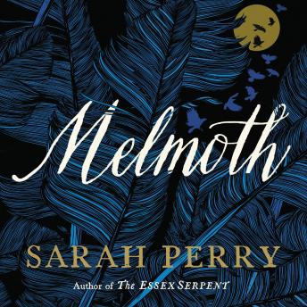 Melmoth: A Novel