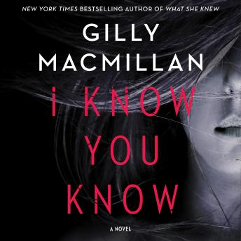 I Know You Know: A Novel