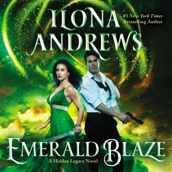 Emerald Blaze: A Hidden Legacy Novel, Ilona Andrews