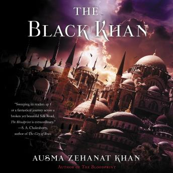 The Black Khan: Book Two of the Khorasan Archives