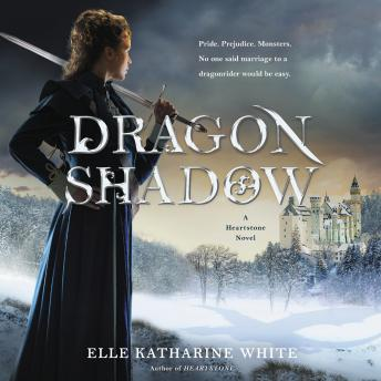 Download Dragonshadow: A Heartstone Novel by Elle Katharine White