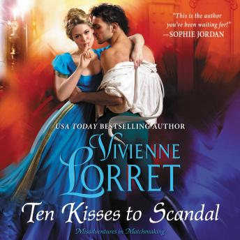 Ten Kisses to Scandal, Vivienne Lorret