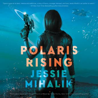 Polaris Rising: A Novel