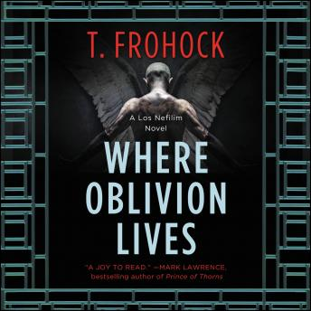 Download Where Oblivion Lives by T. Frohock
