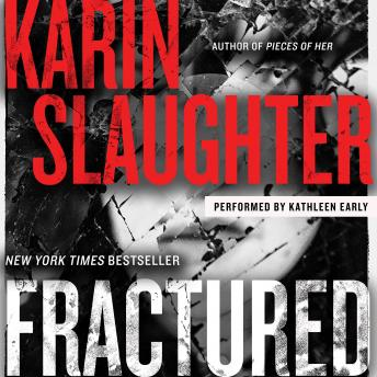 Fractured: A Novel, Audio book by Karin Slaughter