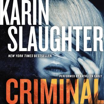 Download Criminal: A Novel by Karin Slaughter