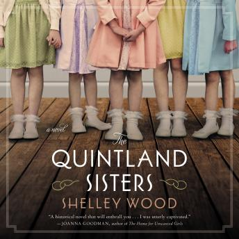 The Quintland Sisters: A Novel