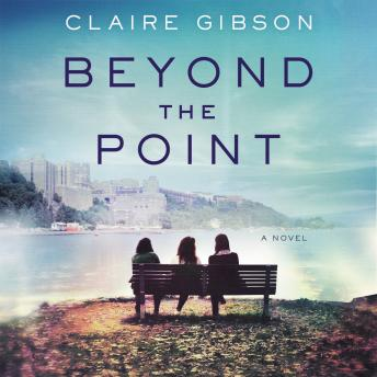 Beyond the Point: A Novel