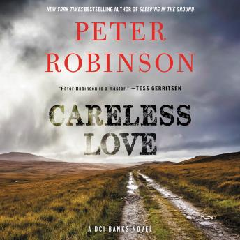 Careless Love: A DCI Banks Novel