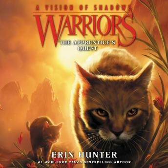 The Warriors: A Vision of Shadows #1: The Apprentice's Quest