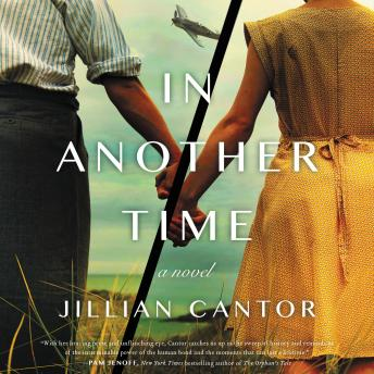 In Another Time: A Novel, Audio book by Jillian Cantor