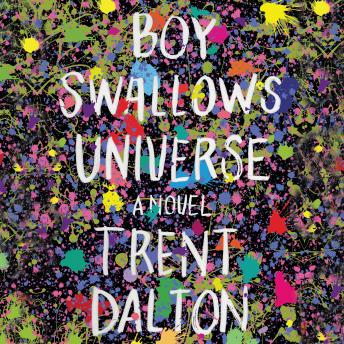 Boy Swallows Universe: A Novel Audiobook Free Download Online