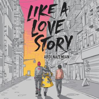 Download Like a Love Story by Abdi Nazemian