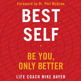 Download Best Self: Be You, Only Better by Mike Bayer