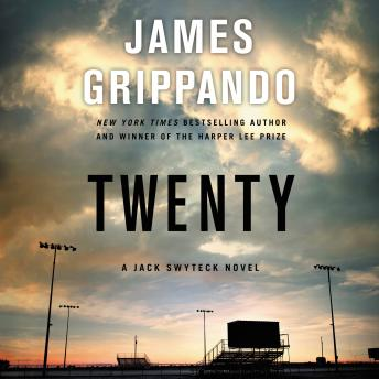 Twenty: A Jack Swyteck Novel