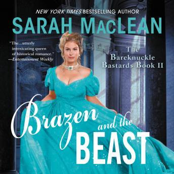 Brazen and the Beast: The Bareknuckle Bastards Book II Audiobook Free Download Online