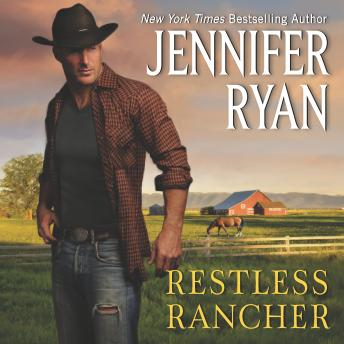 Restless Rancher: Wild Rose Ranch, Jennifer Ryan