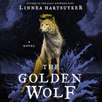 The Golden Wolf: A Novel