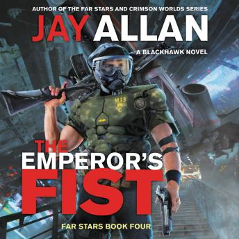 The Emperor's Fist: A Blackhawk Novel