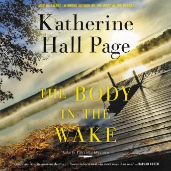 The Body in the Wake: A Faith Fairchild Mystery